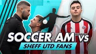 Volley Challenge LIVE | Soccer AM vs Sheff Utd Fans feat Tony Bellew