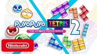Puyo Puyo Tetris 2 – The Ultimate Puzzle Match Trailer – Nintendo Switch