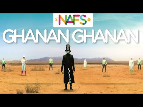 Ghanan Ghanan - Official Music Video by NAFS
