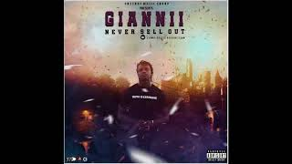Giannii - Never Sell Out - June 2018