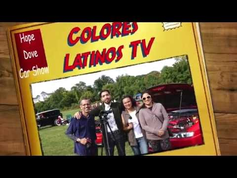 Colores Latinos TV: Hope Dove Car Show Resume
