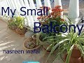 How to decorate small balcony/My balcony tour/ منھنجي ننڍڙي بالڪني/decorating ideas/Urdu/Sindhi