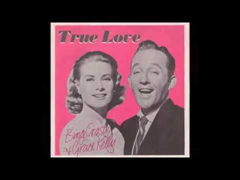 TRUE LOVE - GRACE KELLY & BING CROSBY