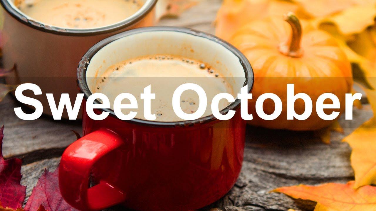 Download Sweet October - Happy Autumn Jazz Coffee Shop Background Music