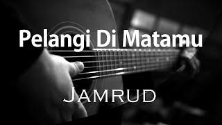 Pelangi Di Matamu - Jamrud ( Acoustic Karaoke )