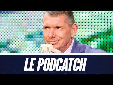 LE PODCATCH #66 - La WWE est-elle immortelle ?