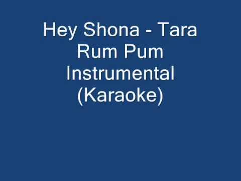 Hey Shona - Ta Ra Rum Pum Instrumental (Karaoke) [HQ]