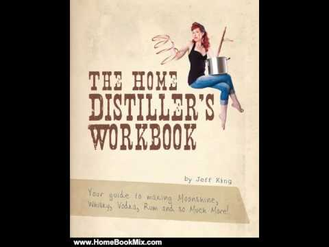 Home Book Summary The Home Distillers Workbook