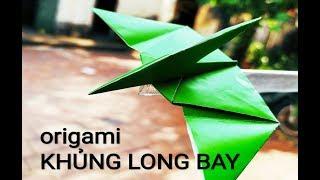 //ORIGAMI KHỦNG LONG BAY// hướng dẫn gấp giấy khủng long bay chi tiết