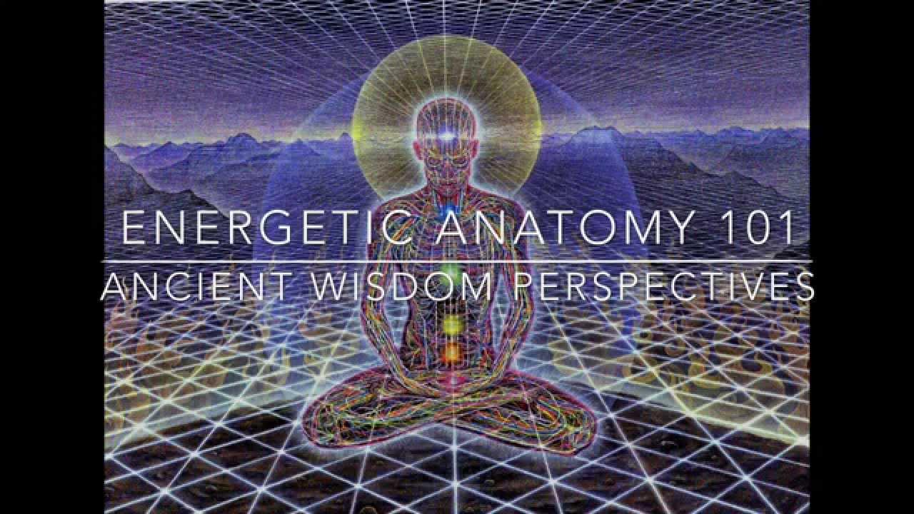 Energy anatomy: chakras & meridians - YouTube