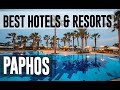 Best Hotels and Resorts in Paphos, Cyprus