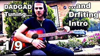 Learn DADGAD Tuning and Drifting Intro