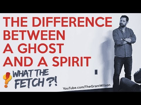 The Difference Between a Ghost and a Spirit