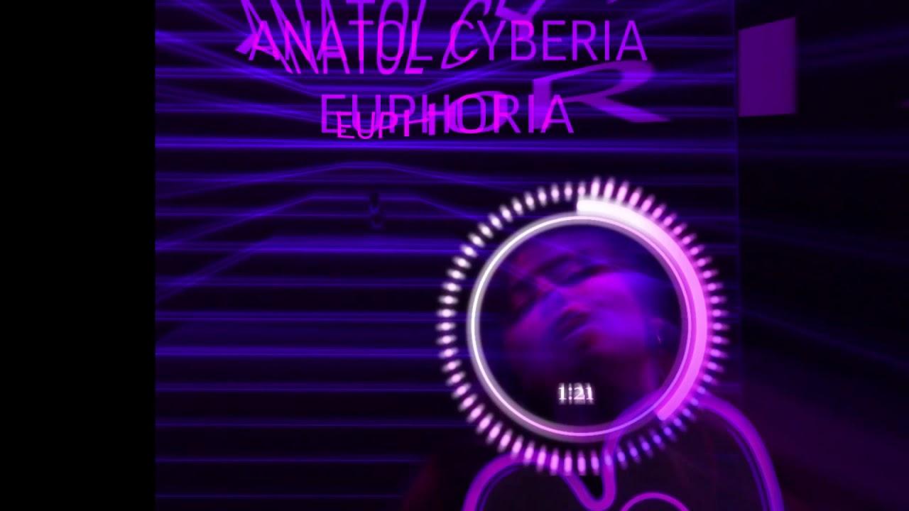 Anatol Cyberia - Euphoria