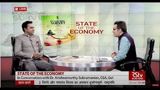 State of the Economy Interview with Dr. Krishnamurthy Subramanian, Chief Economic Advisor, GoI