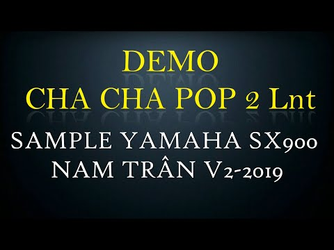 Demo Style CHA CHA POP 2 Lnt    Yamaha Nam Trân V2-2019    Demo 24