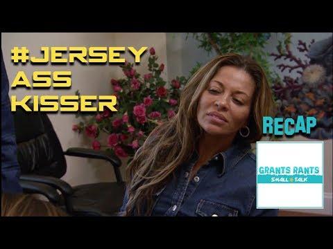 GR Small Talk: Real Housewives of New Jersey Recap Season 8 Episode 6 - #JerseyAssKisser