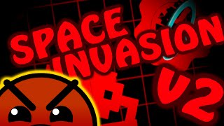 Space Invasion V2 (9 Stars) by Cronibet | Geometry Dash