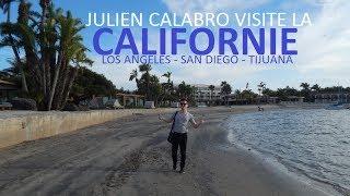 Julien Calabro visite Los Angeles et San Diego / Tijuana