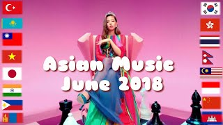 Asian Music in June 2018 |6/2018 ✔7⃣1⃣