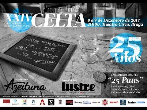 XXIV CELTA Azeituna 25 anos | Azeituna | Sáb., 9.dez.2017 | Theatro Circo | Braga