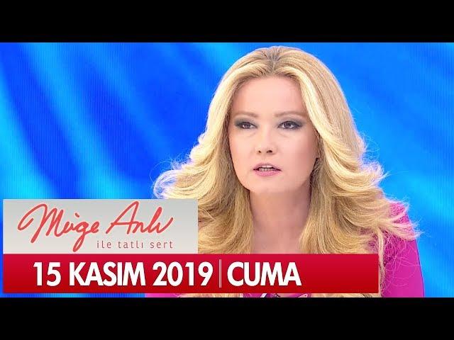 Müge Anlı ile Tatlı Sert 15 Kasım 2019 - Tek Parça