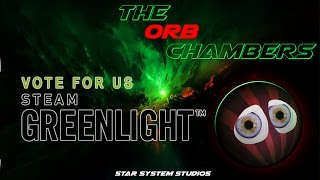 greenLight Games: The ORB Chambers: vote now on steam!