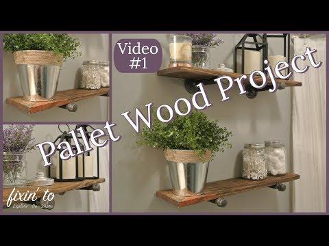 Pallet Wood Pipe Shelves | Pallet Wood DIY | Bathroom Redo | Video #1