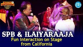 SPB & Ilaiyaraaja – Unseen & Fun Moments On Stage | Ilaiyaraaja Music Concert from California