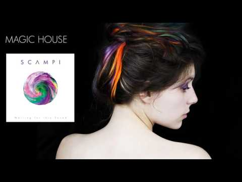 "Scampi - Magic House (from ""Waiting for this Sound"")"