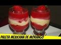 RECEITA: PALETA MEXICANA DE MORANGO Na TRAVESSA (SOBREMESA FÁCIL E RÁPIDA)