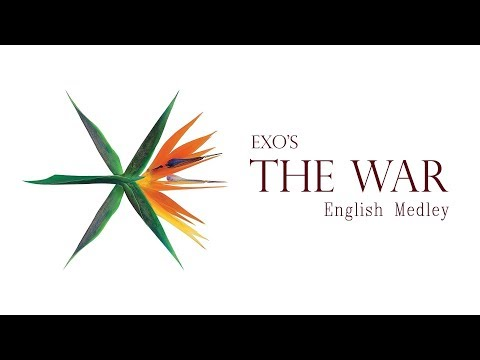 EXO - The War Medley (English Cover)