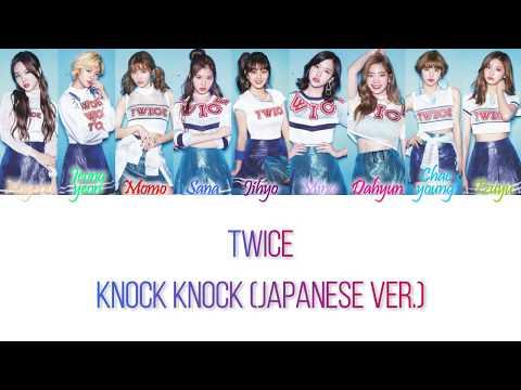 TWICE (トゥワイス) - Knock Knock (Japanese Version) Han/Rom/Eng Color Coded Lyrics