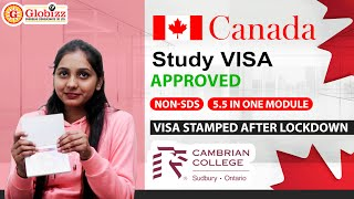 Canada Study Visa Approved | Non-SDS | 5.5 in One Module | Visa Stamped After Lockdown | Globizz