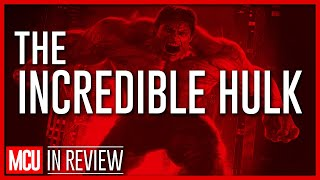 The Incredible Hulk Review - Every Marvel Movie Reviewed