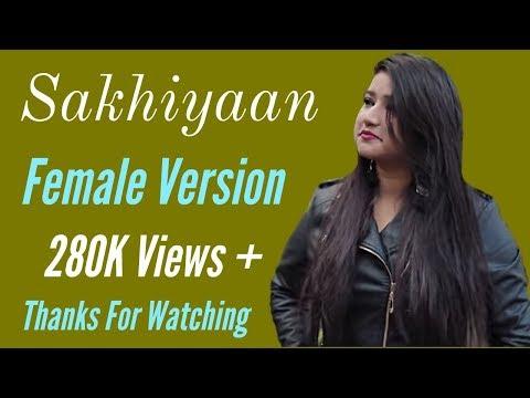 Sakhiyaan (Lyrics) - Maninder Buttar   Female Cover / Version   Jyotsna Solanki, MixSingh, Babbu