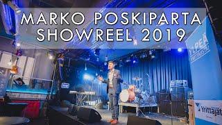 Marko Poskiparta Showreel 2019