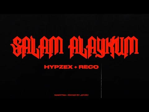 HYPZEX & RECO - SALAM ALAYKUM (OFFICIAL MUSIC VIDEO) (Dir.By JEYJEY)
