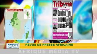 revue de presse africaine : KIOSQUE PANAFRICAIN DU 01 08 2018