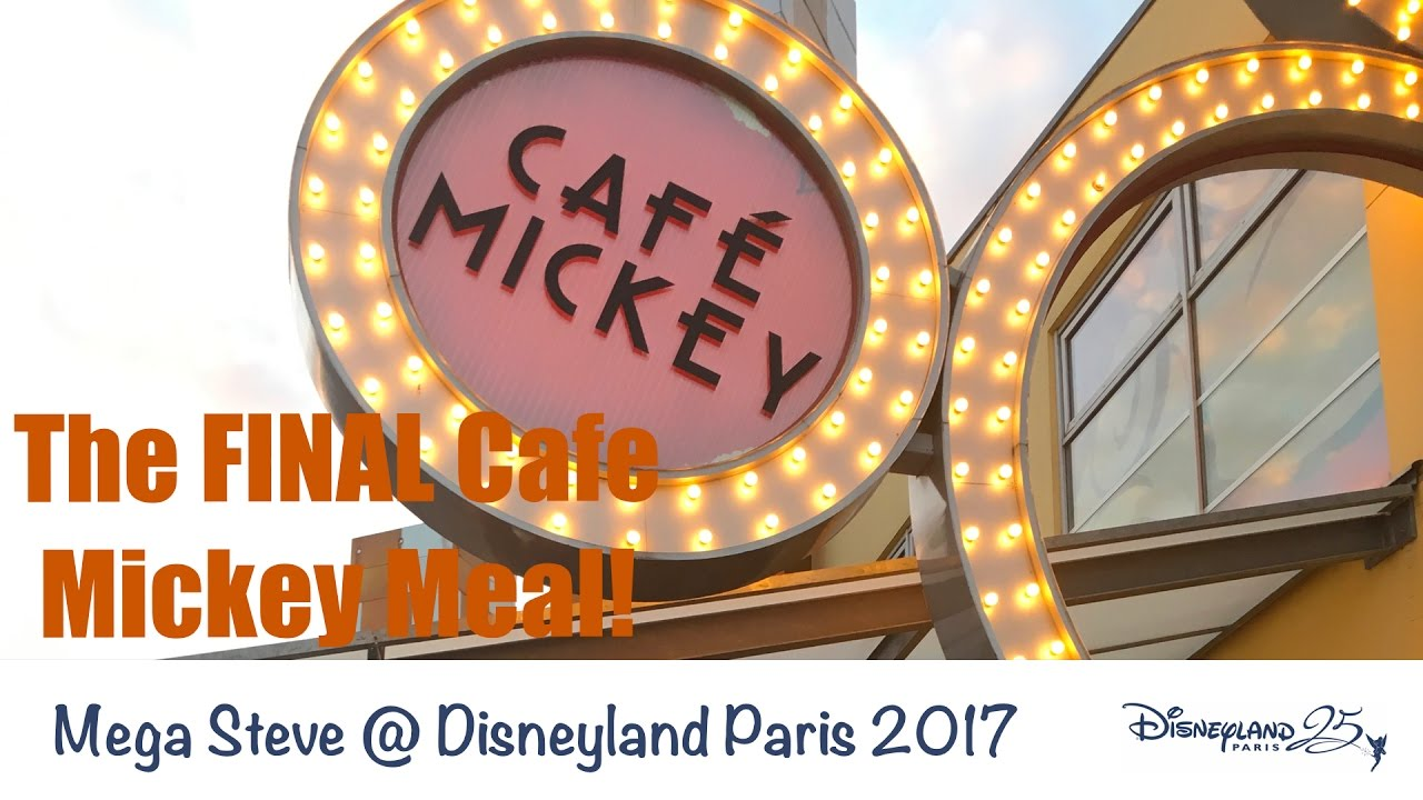 The Last Ever Cafe Mickey Character Dining Disneyland Paris 25th