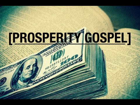 False Gospel: Health, Wealth and Prosperity
