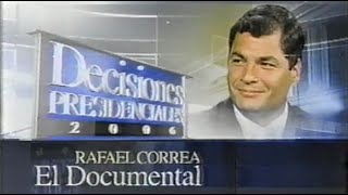 Documental de Rafael Correa en Ecuavisa
