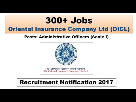 OICL - Oriental Insurance Company Ltd Recruitment for Administrative Officers (Scale I) 2017