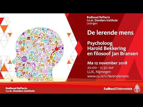 De lerende mens | Lezingen door psycholoog Harold Bekkering en filosoof Jan Bransen