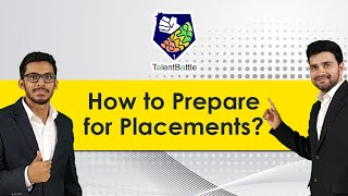 How to Prepare for Placements ? (For 2021 Batch)
