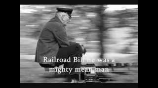 Railroad Bill - Trad./Dylan Cover