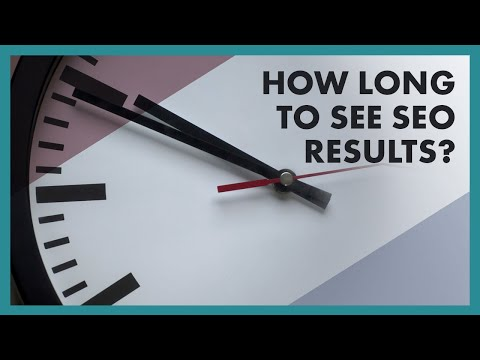 How Long Does It Take To See Results From SEO?