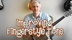 5 Tips For A Better Fingerstyle Tone