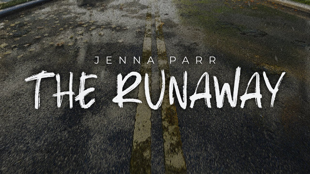 """Jenna Parr Releases """"The Runaway"""" Lyric Video"""