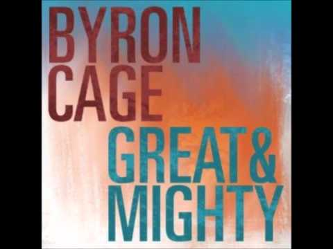 Byron Cage - Great & Mighty
